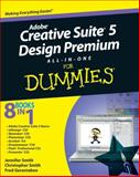 Adobe Creative Suite 5 Design Premium All-In-One for Dummies, Jennifer Smith and Christopher Smith, 0470607467