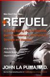 Refuel, John LaPuma, 077043746X