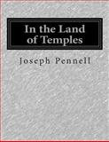 In the Land of Temples, Joseph Pennell, 1500297461
