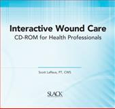 Interactive Wound Care CD-ROM for Health Professionals, LaRaus, Scott, 1556427468