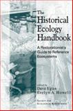 The Historical Ecology Handbook 9781559637466