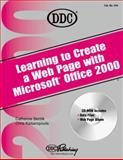 Learning to Create a Web Page with Office 2000, Katsaropoulos, Chris and Skintik, Catherine, 1562437461