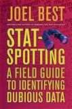 Stat-Spotting, Joel Best, 0520257464