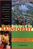 Miracle Medicines of the Rainforest, Thomas David, 0892817461