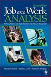 Job and Work Analysis : Methods, Research, and Applications for Human Resource Management, Brannick, Michael T. and Levine, Edward L., 1412937469