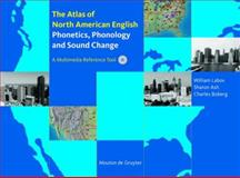 Atlas of North American English : Phonetics, Phonology and Sound Change, William Labov, Sharon Ash, Charles Boberg, 3110167468