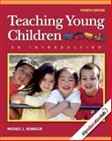 Teaching Young Children : An Introduction, Henniger, Michael L., 0135137462