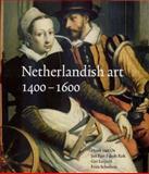 Netherlandish Art, 1400-1600, Van Os, Henk and Kok, Jan Piet Filedt, 0300087462