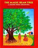 The Magic Bean Tree, Nancy Van Laan, 0395827469