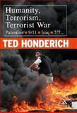 Humanity Terrorism Terrorist War, Honderich, 0826497462