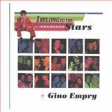 I Belong to the Stars, Gino Empry, 0889627460