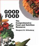Good Food, Margaret Wittenberg, 0895947463