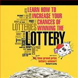 Learn How to Increase Your Chances of Winning the Lottery, Richard Lustig, 1452077460