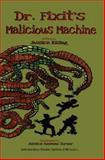 Dr. Fixit's Malicious Machine, Jessica Rising, 1482397463