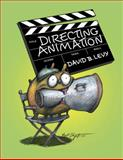 Directing Animation, David B. Levy, 1581157460
