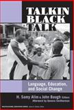 Talkin Black Talk : Language, Education, and Social Change, , 0807747467
