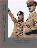 Readings on Fascism and National Socialism, Alan Swallow, 1482387468