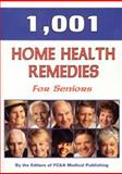 1,001 Home Health Remedies for Seniors, FC and A Publishing Staff, 1890957461