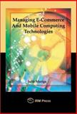 Managing E-Commerce and Mobile Computing Technologies, , 1931777462