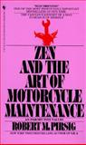Zen and the Art of Motorcycle Maintenance, Robert M. Pirsig, 0553277472