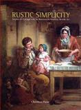 Rustic Simplicity, Christiana Payne, 085331747X