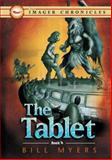 The Tablet, Bill Myers, 1400307473