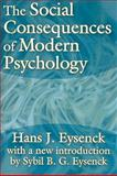 Social Consequences of Modern Psychology, Eysenck, Hans J., 1412807476