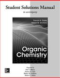 Solutions Manual for Organic Chemistry, Francis Carey, 0077457471