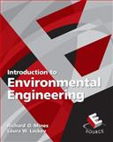 Introduction to Environmental Engineering, Mines, Richard O. and Lackey, Laura, 0132347474