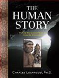 The Human Story, Charles Lockwood, 1402757476