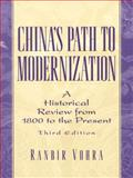 China's Path to Modernization : A Historical Review from 1800 to the Present, Vohra, Ranbir, 0130807478