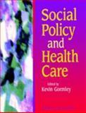 Social Policy and Health Care, Gormley, Kevin, 0443057478
