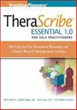 Therascribe Essential 1.0 Solo Practitioners : The Easy-to-Use Treatment Planning and Clinical Record Management System, Jongsma, Arthur E., Jr., 0470097477