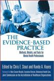 The Evidence-Based Practice : Methods, Models, and Tools for Mental Health Professionals, , 0471467472