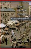 Lower East Side Memories : A Jewish Place in America, Diner, Hasia R., 0691007470