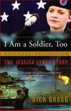 I Am a Soldier, Too, Rick Bragg, 1400077478