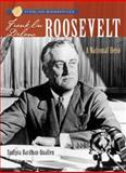 Franklin Delano Roosevelt, Sudipta Bardhan-Quallen, 1402747470