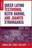 Queer Latino Testimonio, Keith Haring, and Juanito Xtravaganza 9781403977472