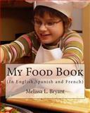 My Food Book, Melissa Bryant, 1492917478