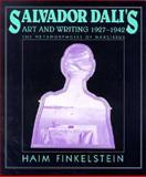Salvador Dalí's Art and Writing, 1927-1942 : The Metamorphosis of Narcissus, Finkelstein, Haim, 0521497477