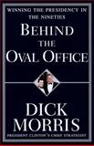 Behind the Oval Office, Dick Morris, 067945747X