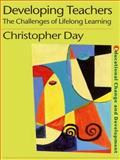 Developing Teachers, Christopher Day, 075070747X