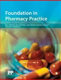 Foundation in Pharmacy Practice, Whalley, Ben and Fletcher, Kate, 0853697477