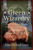 Green Wizardry, John Michael Greer, 0865717478