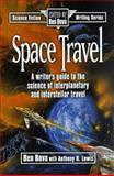 Space Travel, Ben Bova and Anthony R. Lewis, 0898797470
