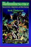 Bioluminescence : Characteristics, Adaptations and Biotechnology, David J. Rodgerson, 1612097472