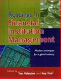 Readings in Financial Institution Management : Modern Techniques for a Global Industry, Ford, Guy, 186448747X