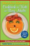 Wheat-Free, Gluten-Free Cookbook for Kids and Busy Adults, Connie Sarros, 0071627472