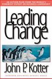Leading Change, John P. Kotter, 0875847471