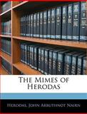 The Mimes of Herodas, Herodas and John Arbuthnot Nairn, 1141297477